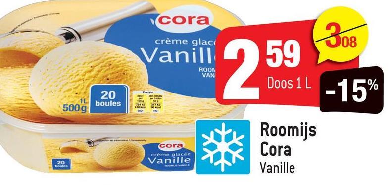 cora crème glace 308 Vanill 59 ROON VAN Doos 1 L -15% 20 boules IL 500g cora crème glacée Vanille Roomijs Cora Vanille