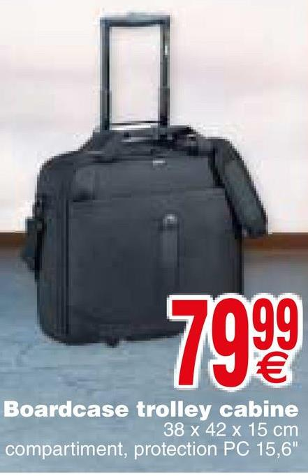 7999 Boardcase trolley cabine 38 x 42 x 15 cm compartiment, protection PC 15,6""