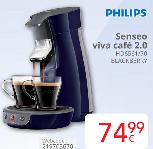 PHILIPS Senseo viva café 2.0 HD6561/70 BLACKBERRY 7499 Webcode: 219705670