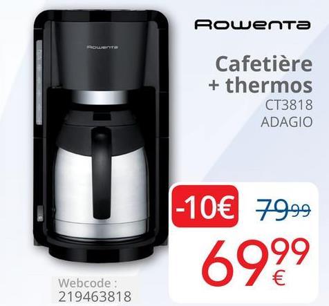Rowenta Cafetière + thermos CT3818 ADAGIO -10€ 79,99 6999 Webcode: 219463818
