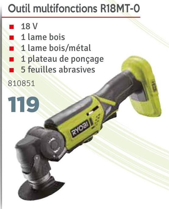Outil multifonctions R18MT-O 18 V 1 lame bois 1 lame bois/métal 1 plateau de ponçage 5 feuilles abrasives 810851 119 RYOJI