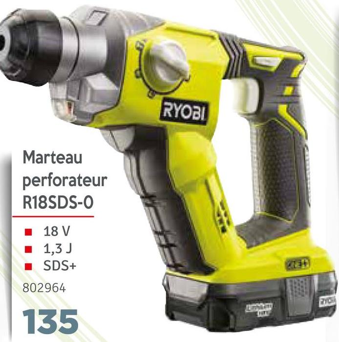 RYOBI Marteau perforateur R18SDS-O I 18 V 1,3 J SDS+ EL 802964 135