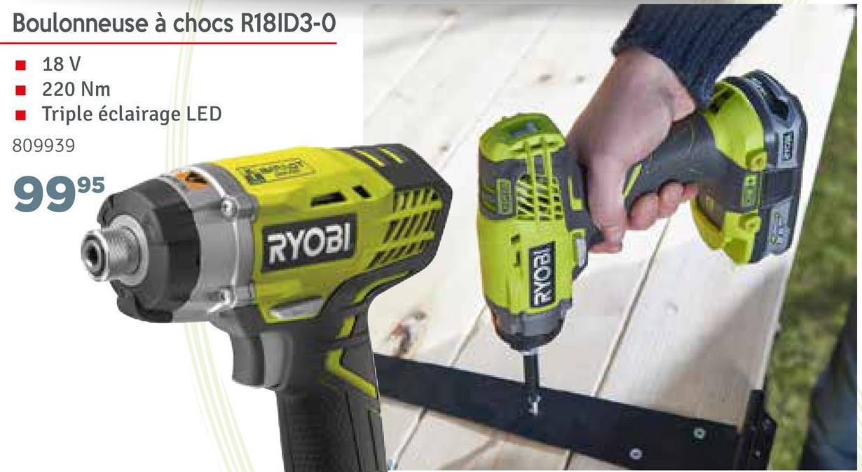 Boulonneuse à chocs R18103-0 18 V 220 Nm Triple éclairage LED 809939 9995 /// RYOBI RYOBI
