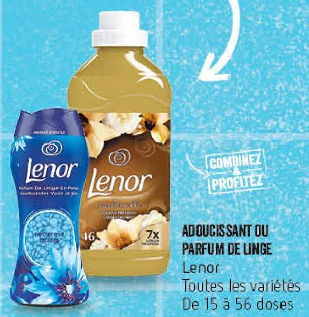enor lenor COMBINEZ PROFITEZ Le care or VMW ERROL 165 ADOUCISSANT OU PARFUM DE LINGE Lenor Toutes les variétés De 15 à 56 doses