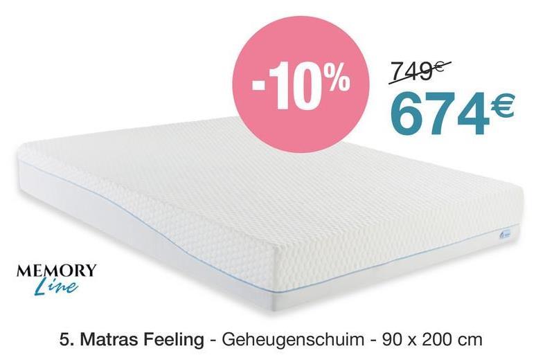 749€ -10% 674€ MEMORY Line 5. Matras Feeling - Geheugenschuim - 90 x 200 cm