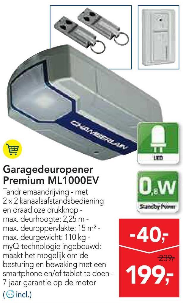 A LA LTD OW Garagedeuropener Premium ML1000EV Tandriemaandrijving - met 2 x 2 kanaalsafstandsbediening en draadloze drukknop - max. deurhoogte: 2,25 m - max. deuroppervlakte: 15 m2 - max. deurgewicht: 110 kg - myQ-technologie ingebouwd: maakt het mogelijk om de besturing en bewaking met een smartphone en/of tablet te doen - 7 jaar garantie op de motor ( incl.) -40,- 199,-