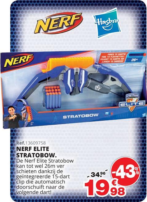 Nerf Elite Stratobow Met de Nerf Elite Stratobow kan je 15 darts afschieten tot een afstand van 26 meter zonder te herladen! Pijlsnel vuurt deze Statobow je darts af. Inhoud: Boogschieter, 15 darts. Vanaf 8 jaar.