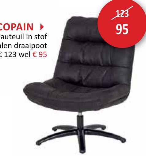 123 COPAIN Fauteuil in stof alen draaipoot E 123 wel € 95