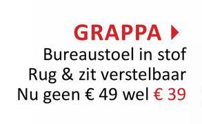 GRAPPA Bureaustoel in stof Rug & zit verstelbaar Nu geen € 49 wel € 39