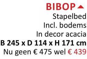 BIBOPA Stapelbed Incl. bodems In decor acacia B 245 x D 114 x H 171 cm Nu geen € 475 wel € 439