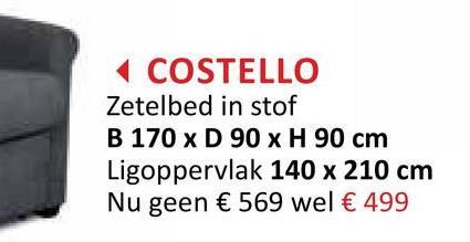 COSTELLO Zetelbed in stof B 170 x D 90 x H 90 cm Ligoppervlak 140 x 210 cm Nu geen € 569 wel € 499
