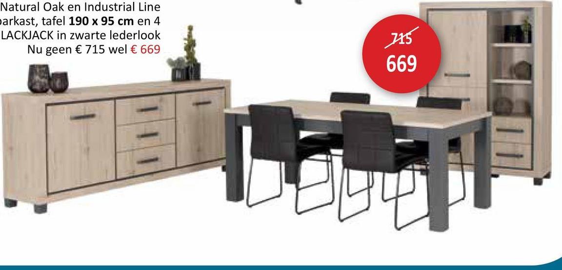 Natural Oak en Industrial Line parkast, tafel 190 x 95 cm en 4 LACKJACK in zwarte lederlook Nu geen € 715 wel € 669 715 669