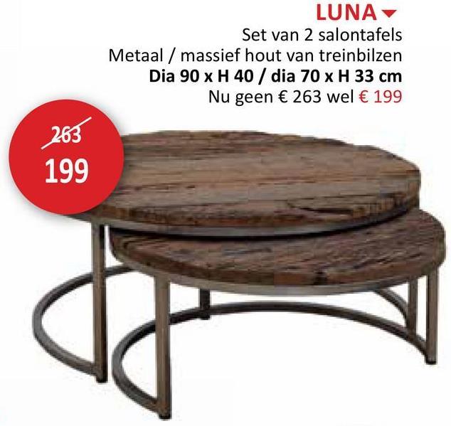LUNA Set van 2 salontafels Metaal / massief hout van treinbilzen Dia 90 x H 40 / dia 70 x H 33 cm Nu geen € 263 wel € 199 263 199