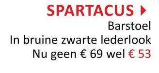 SPARTACUS Barstoel In bruine zwarte lederlook Nu geen € 69 wel € 53