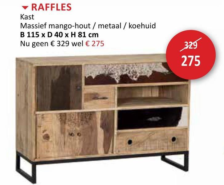 RAFFLES Kast Massief mango-hout / metaal / koehuid B 115 x D 40 x H 81 cm Nu geen € 329 wel € 275 329 275