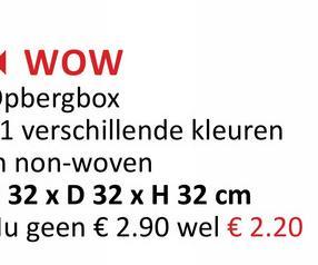 WOW pbergbox 1 verschillende kleuren non-woven 32 x D 32 x H 32 cm Iu geen € 2.90 wel € 2.20