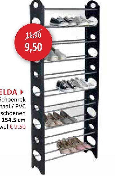 11,90 9,50 ELDA Schoenrek taal / PVC schoenen 154.5 cm wel € 9.50