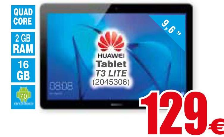 "QUAD CORE 9,6"" 2 GB RAM 16 HUAWEI Tablet T3 LITE (2045306) GB 0805 L7.0 129€"