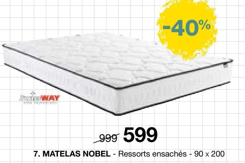-40% WAY 999 599 7. MATELAS NOBEL - Ressorts ensachés - 90 x 200