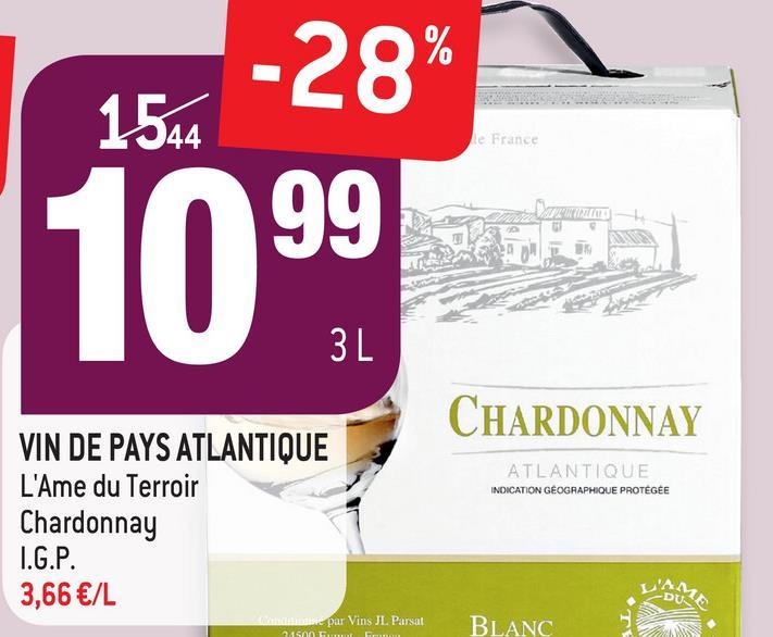 -28% 1544 le France 1099 CHARDONNAY ATLANTIQUE INDICATION GÉOGRAPHIQUE PROTEGEE VIN DE PAYS ATLANTIQUE L'Ame du Terroir Chardonnay I.G.P. 3,66 €/L par Vins JL Parsat 1500 TL BLANC