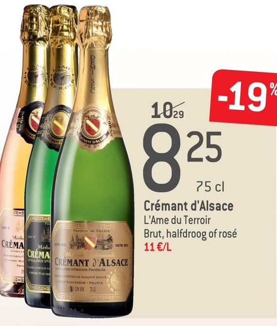 102. Q 25 75 cl Crémant d'Alsace L'Ame du Terroir Brut, halfdroog of rosé 11 €/L Mah. CRÉMA Methe CREMA CRÉMANT D'ALSACE L ONS PE THEDRAS