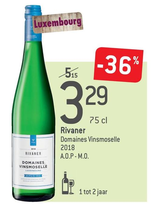 Luxembourg -36% 515 3 75 cl Rivaner Domaines Vinsmoselle 2018 A.O.P - M.O. RIVANER DOMAINES VINSMOSELLE LUXEMBOURG DEPUIS 1921 LD 1 tot 2 jaar