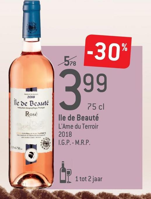 -30% 578 2018 Ne de Beauté ragraphiper Rosé 75 cl lle de Beauté L'Ame du Terroir 2018 I.G.P. - M.R.P. ENIM I 1 tot 2 jaar