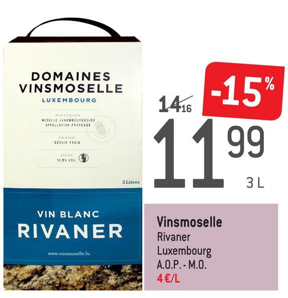 DOMAINES VINSMOSELLE LUXEMBOURG -15% VOSELLE REVEOURGEOISE APPELLATION PROTEGEE SERVIR FRAIS BODE 10.51 VOL 92 II 3 Litres 3L VIN BLANC RIVANER Vinsmoselle Rivaner Luxembourg A.O.P. - M.O. 4 €/L www.vinsmoselle.lu