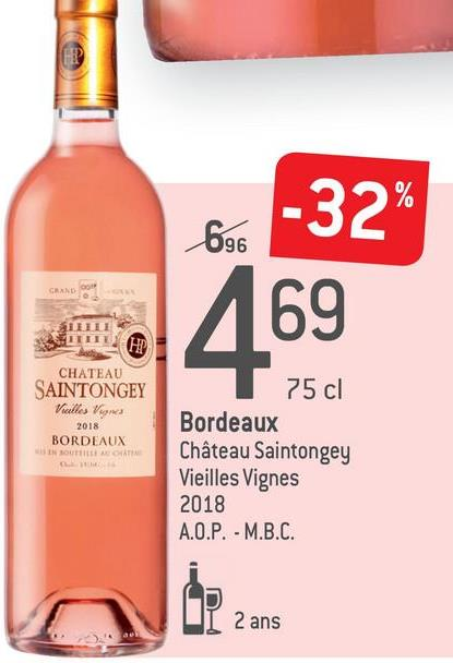 -32% 69 CREANDO CHATEAU SAINTONGEY Vules Ver 2018 BORDEAUX UN 75 cl Bordeaux Château Saintongey Vieilles Vignes 2018 A.O.P. - M.B.C. UL 2 ans