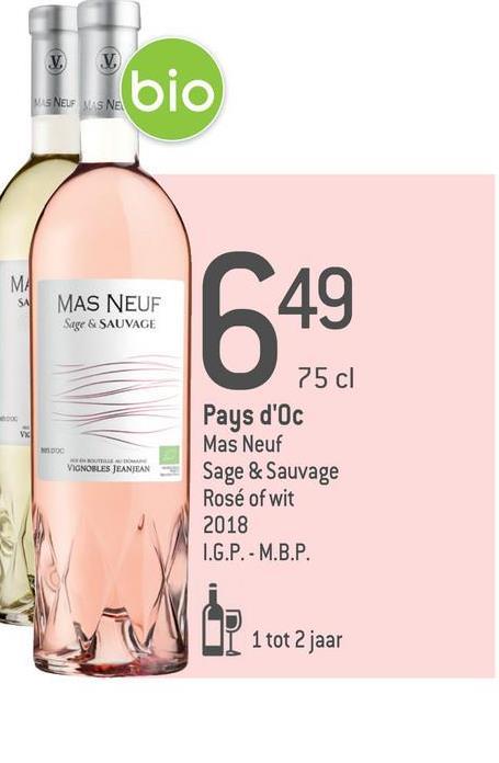 bio IS NELF AS NE! SA MAS NEUF Sage & SAUVAGE 75 cl DOC OUTLET VIGNOBLES JEANJEAN Pays d'oc Mas Neuf Sage & Sauvage Rosé of wit 2018 I.G.P.- M.B.P. 1 tot 2 jaar