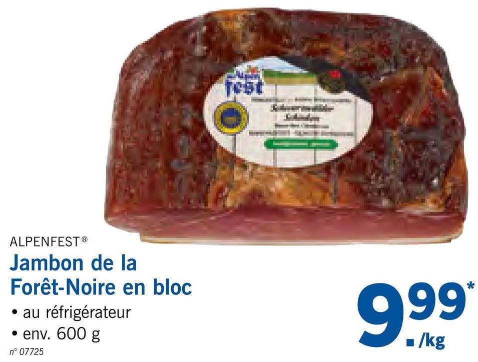 ALPENFEST® Jambon de la Forêt-Noire en bloc • au réfrigérateur • env. 600 g 999 /kg nº 07725