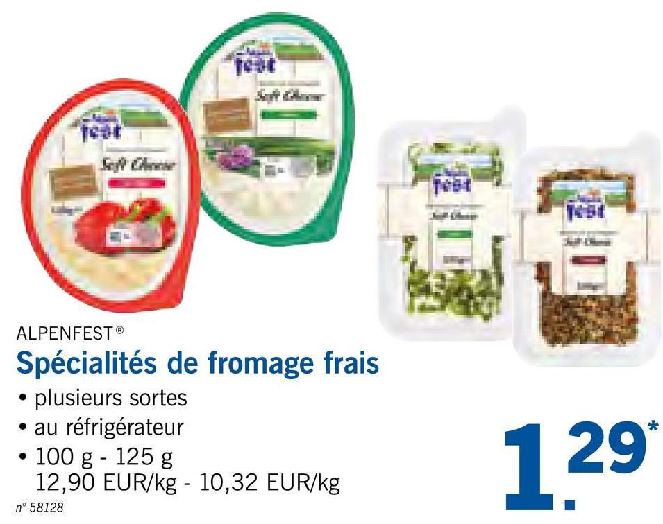 ALPENFEST® Spécialités de fromage frais • plusieurs sortes • au réfrigérateur • 100 g - 125 g 12,90 EUR/kg - 10,32 EUR/kg n° 58128