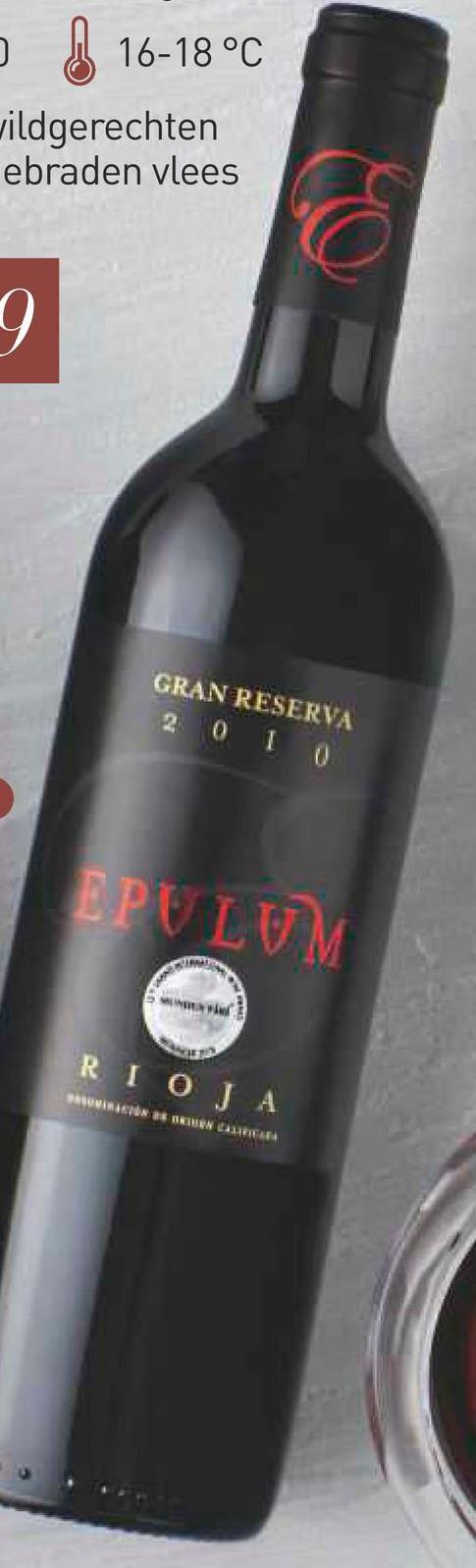 16-18 °C wildgerechten ebraden vlees GRAN RESERVA 2 0 1 0 EPULUM RIOJA PASOVANIE ** IN CAREER