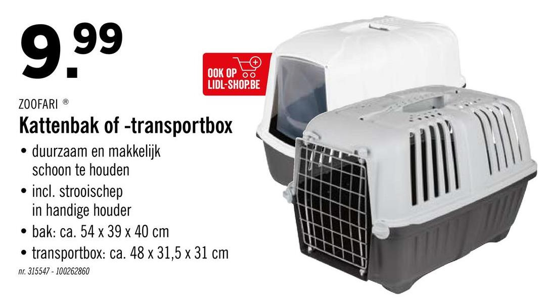OOK OP LIDL-SHOP.BE ZOOFARIⓇ Kattenbak of -transportbox • duurzaam en makkelijk schoon te houden . incl. strooischep in handige houder • bak: ca. 54 x 39 x 40 cm • transportbox: ca. 48 x 31,5 x 31 cm nr. 315547 - 100262860