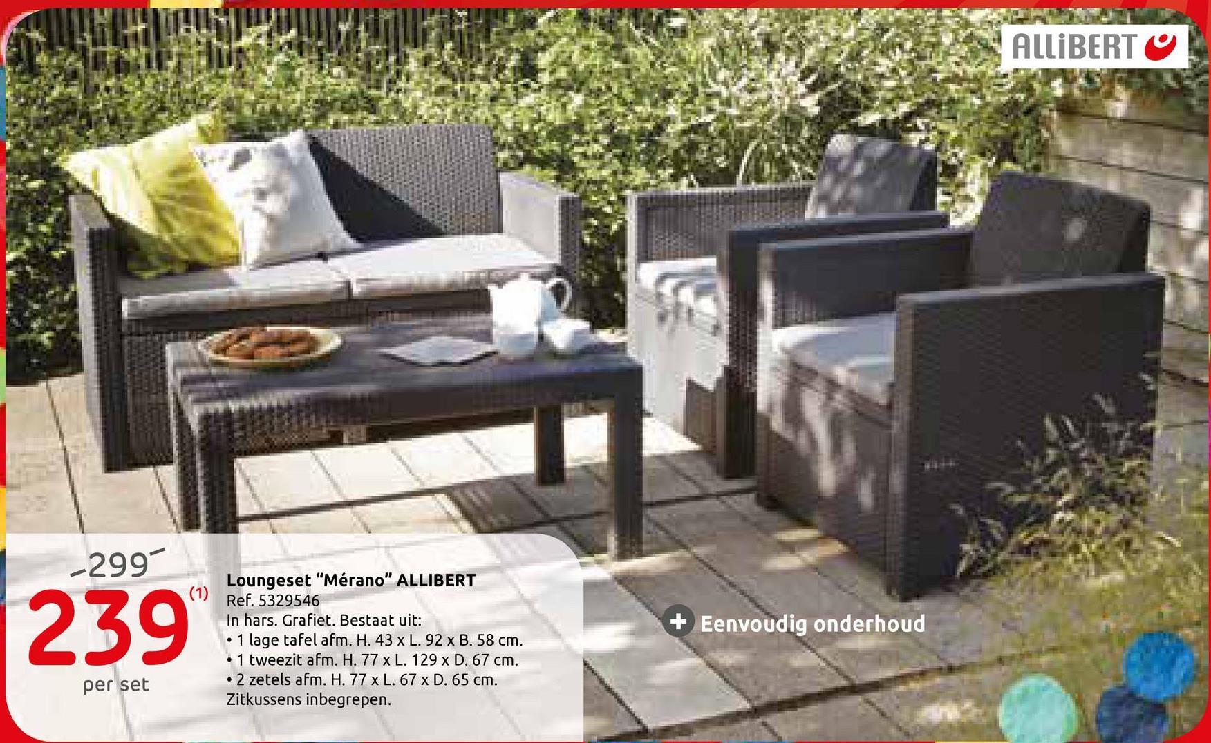 Allibert loungeset 'Merano' wicker grijs De loungeset 'Merano' van Allibert bestaat uit een laag tafeltje (92 x 58 x 43 cm), 2 eenpersoonszetels van (65 x 67 x 77 cm) en een tweezitsbank (67 x 129 x 77 cm). De grijze zitkussens in polyester zijn inbegrepen, de decoratieve kussens niet. De moderne loungeset is vervaardigd uit hoogwaardig kunststof, is weerbestendig en vereist geen specifiek onderhoud.