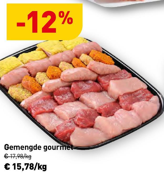 -12% Gemengde gourmet € 17,98/kg € 15,78/kg