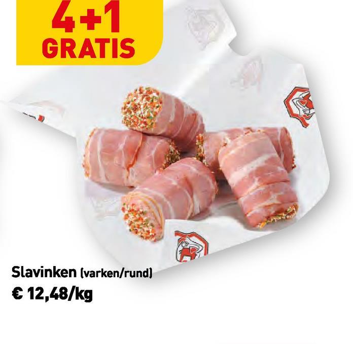 GRATIS Slavinken (varken/rund) € 12,48/kg