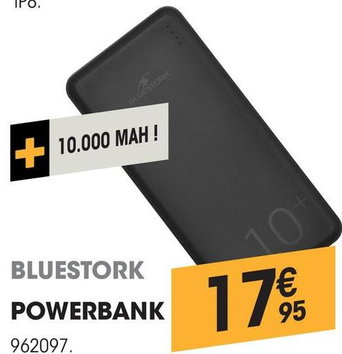 IPO. + 10.000 MAH 10.000 MAH! BLUESTORK POWERBANK 178 962097