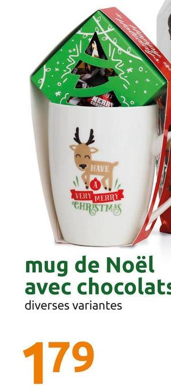 Well HAVE VERY VERRY CHRISTMAS mug de Noël avec chocolats diverses variantes 179