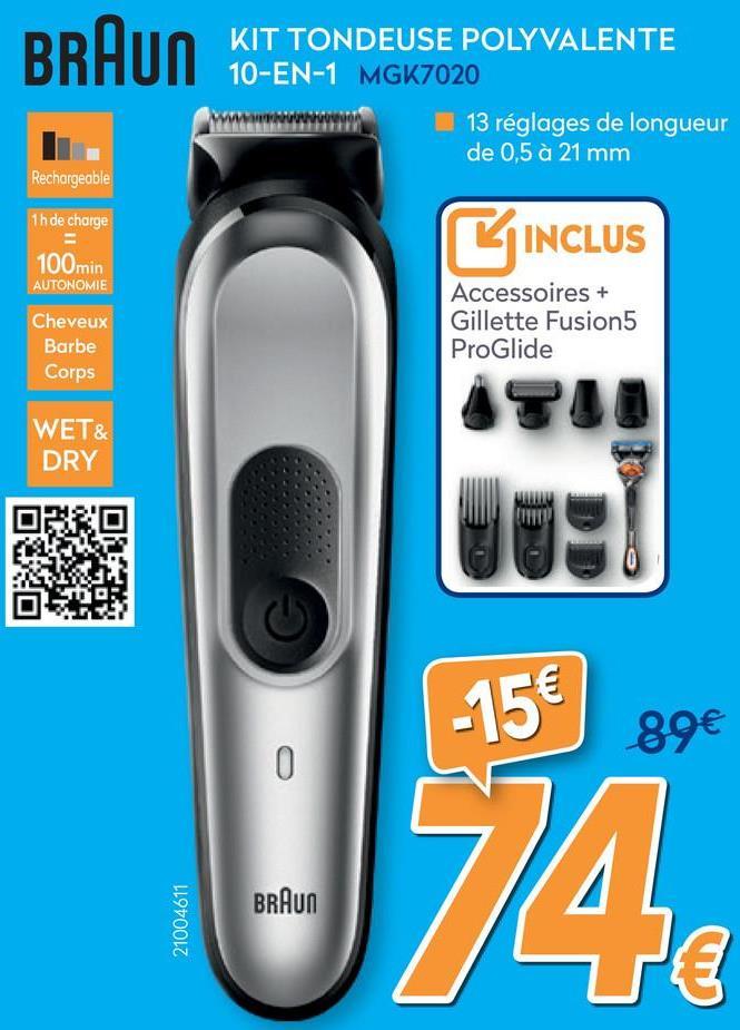 Tondeuse à barbe MGK7020  Soignez votre style de la tête aux pieds avec la tondeuse électrique tout-en-un MGK7020. Profitez de différents réglages de longueur (0,5 à 21 mm) pour tondre les cheveux, la barbe et le corps. 13 réglages de longueur et lames en métal puissantes et inusables pour une précision optimale. Le kit 10-en-1 inclut une tondeuse visage et barbe, un mini rasoir à grille, un accessoire pour tonte de précision, une tondeuse à cheveux, une tondeuse oreille et nez et une tondeuse spéciale corps. Et un rasoir Gillette Fusion5 ProGlide gratuit doté de la technologie FlexBall pour un rasage de près. Batterie Li-Ion+ rechargeable pour une autonomie 150 %* plus longue. Tondeuse électrique rechargeable 100 % étanche, avec utilisation sans fil possible pour offrir un maximum de flexibilité. * par rapport au modèle MGK3040 La boîte inclut : 1 tondeuse principale 4 sabots 1 accessoire pour tondeuse spéciale corps 1 accessoire pour tondeuse oreille et nez 1 accessoire pour tondeuse de précision 1 accessoire mini rasoir à grille 1 rasoir Gillette Fusion5 ProGlide gratuit doté de la technologie FlexBall pour un rasage de près. Brosse de nettoyage Mode d'emploi Garantie<br> <br> <strong>Features and Benefits:</strong><br> • Lames puissantes inusables pour une tonte de barbe et de cheveux uniforme<br> • 13 réglages de longueur avec seulement 4 sabots pour s'adapter à plusieurs styles de barbes et pour créer différentes coupes<br> • Le kit 10-en-1 inclut une tondeuse visage et barbe, une tondeuse cheveux, une tondeuse spéciale corps, une tondeuse oreille et nez et un rasoir clean shave<br> • Batterie Li-Ion+ rechargeable pour une autonomie 150 %* plus longue. Tondeuse électrique rechargeable 100 % lavable * par rapport au modèle MGK3040<br> • Rasoir Gillette Fusion5 ProGlide gratuit doté de la technologie FlexBall, pour un rasage de près du cou et du visage