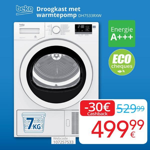 beko Droogkast met warmtepomp DH7533RXW Energie A+++ ECO cheques -30€ 52999 Cashback KG 4999 Webcode: 107257533