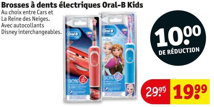 Oral-B Kids Maiac Brosses à dents él Au choix entre Cars et La Reine des Neiges. Avec autocollants Disney interchangeables. One Orale 1000 DE RÉDUCTION 9038 9096 2999 1999