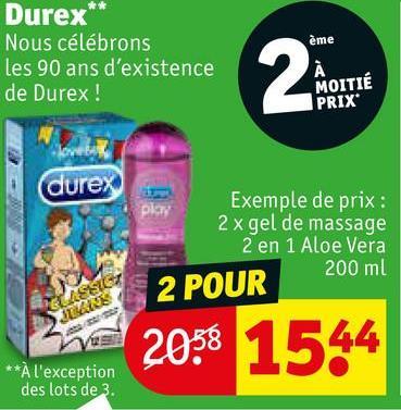 ème Durex** Nous célébrons les 90 ans d'existence de Durex! MOITIÉ PRIX durex Exemple de prix: 2 x gel de massage 2 en 1 Aloe Vera 200 ml 2 POUR 2038 1544 **À l'exception des lots de 3.