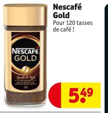 Nescafé Gold Pour 120 tasses de café ! NESCAFE GOLD En GE 549
