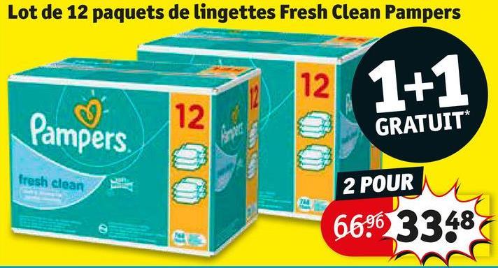 Lot de 12 paquets de lingettes Fresh Clean Pampers 1+1 Pampers GRATUIT* fresh clean 2 POUR 669633487