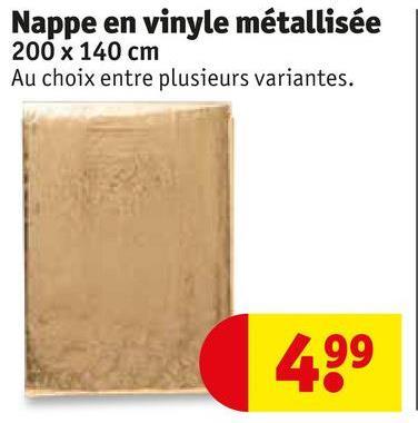 Nappe en vinyle métallisée 200 X 140 cm Au choix entre plusieurs variantes. 499