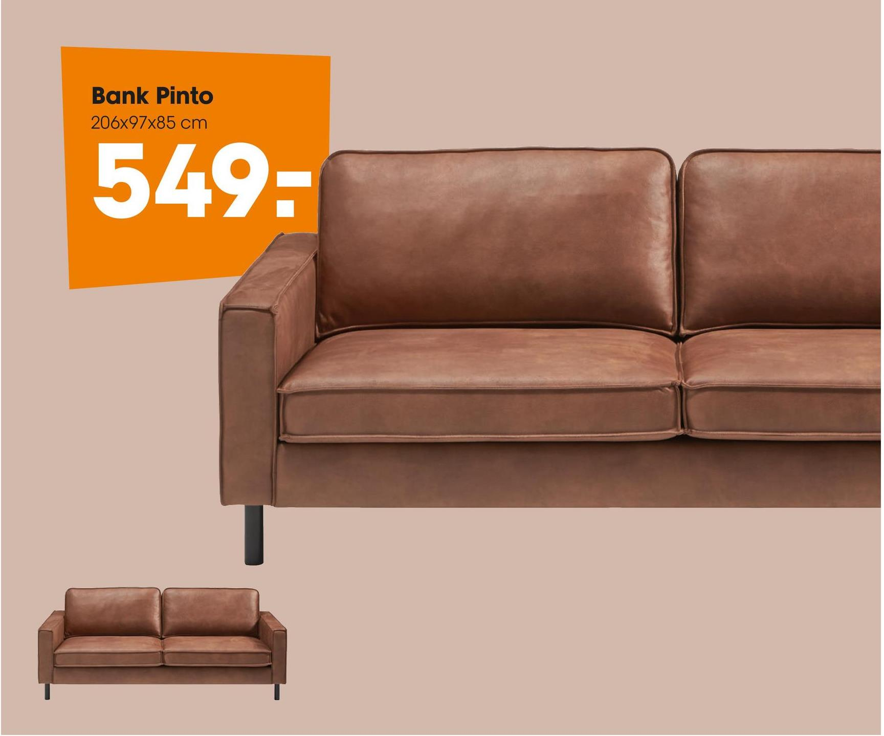 Bank Pinto Cognac Comfortabele bank met textielen bekleding. Kleur: cognac. Afmeting: 206x97x85 cm (lxbxh).