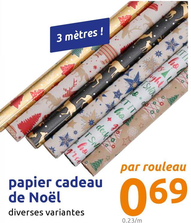 3 mètres ! * * *deckt. par rouleau papier cadeau de Noël diverses variantes 69 0.23/m
