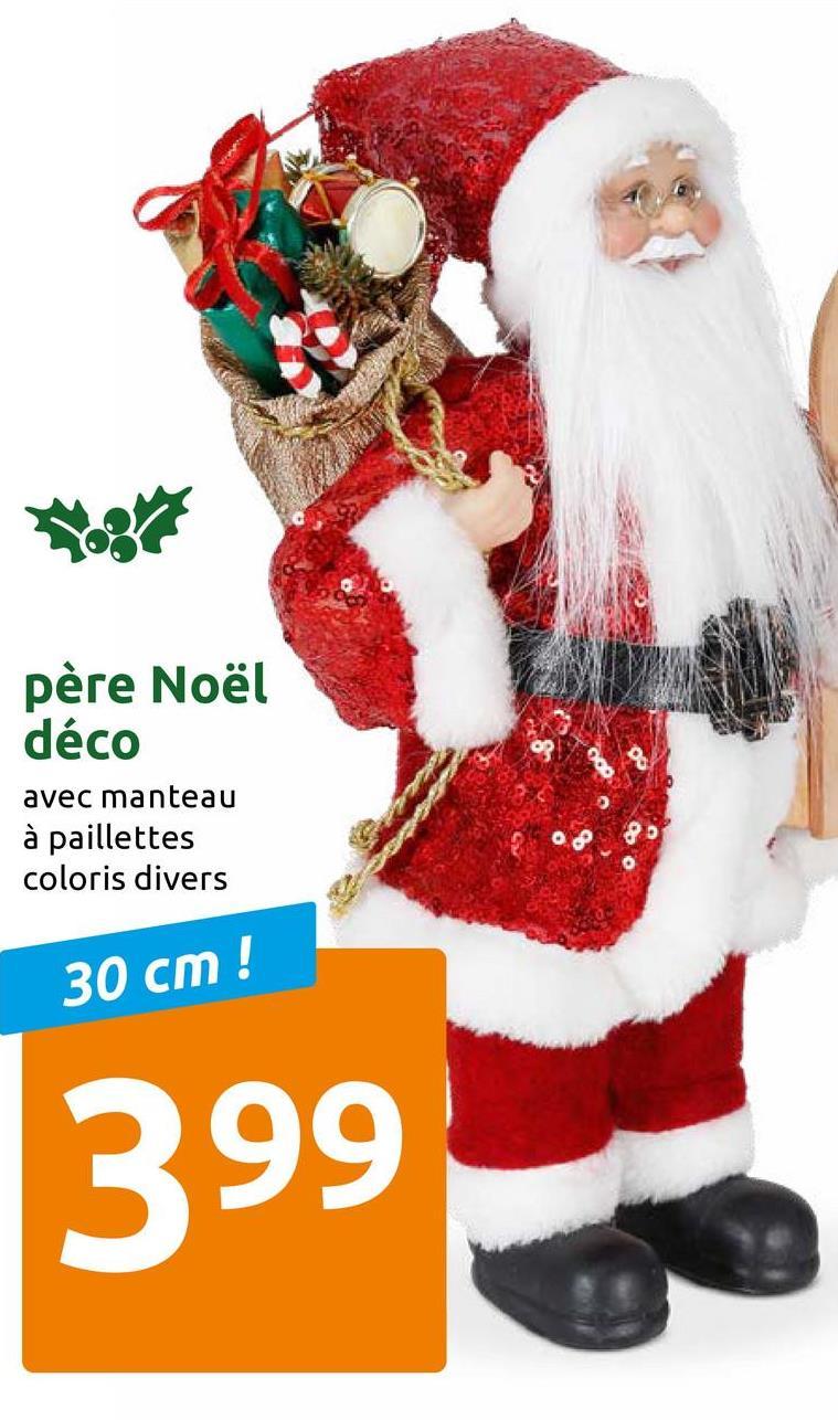père Noël déco avec manteau à paillettes coloris divers 30 cm! 399