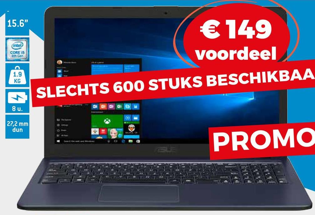 """15.6"""" (Intel CORE IS athen € 149 voordeel SLECHTS 600 STUKS BESCHIKBAA 1.9 KG 8u. 27,2 mm dun PROMO"""